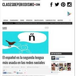 El español es la segunda lengua más usada en las redes sociales