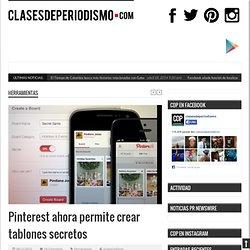 Pinterest ahora permite crear tablones secretos