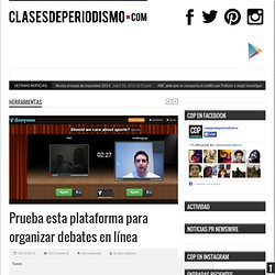 Prueba esta plataforma para organizar debates en línea