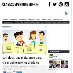Editafácil, una plataforma para crear publicaciones digitales