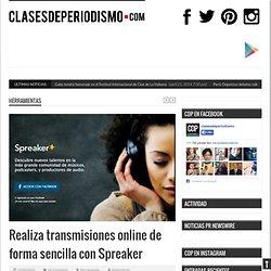 Realiza transmisiones online de forma sencilla con Spreaker