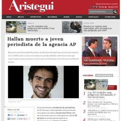 Hallan muerto a joven periodista de la agencia AP