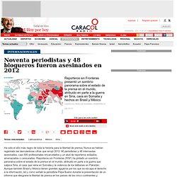 Noventa periodistas y 48 blogueros fueron asesinados en 2012 - 20130208