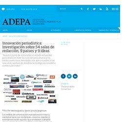 Innovación periodística: Investigación sobre 54 salas de redacción, 9 países y 9 ideas
