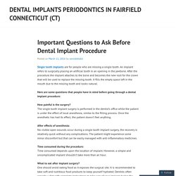 Important Questions to Ask Before Dental Implant Procedure
