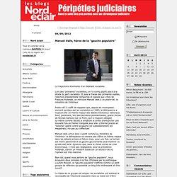 "Manuel Valls, héros de la ""gauche populaire"""