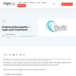 Peripheral Neuropathy – Types and Treatments