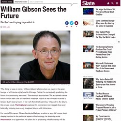 The Peripheral: William Gibson discusses technology and predicting the future.
