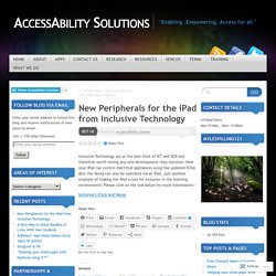 New Peripherals for the iPad from Inclusive Technology