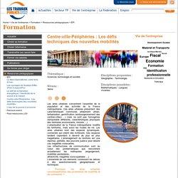 Centre-ville-Périphéries : Les défis techniques des nouvelles mobilités