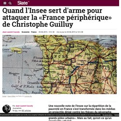 Quand l'Insee sert d'arme pour attaquer la «France périphérique» de Christophe Guilluy