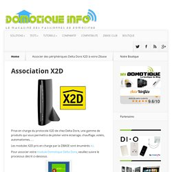Associer des périphériques Delta Dore X2D à votre Zibase