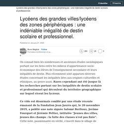 Lycéens des grandes villes/lycéens des zones périphériques : une indéniable inégalité de destin scolaire et professionnel.