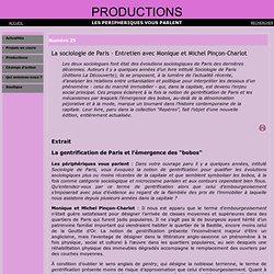 La sociologie de Paris - Entretien avec Monique et Michel Pinçon-Charlot