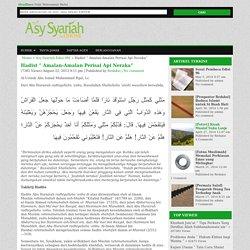 """Hadist """" Amalan-Amalan Perisai Api Neraka"""" : Majalah Islam AsySyariah"""