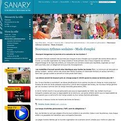 Nouveaux rythmes scolaires - Mode d'emploi - Vie scolaire et périscolaire - Démarches administratives - Vivre la ville - Ville de Sanary-Sur-Mer
