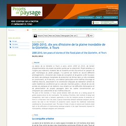 2000-2010, dix ans d'histoire de la plaine inondable de la Gloriette, à Tours