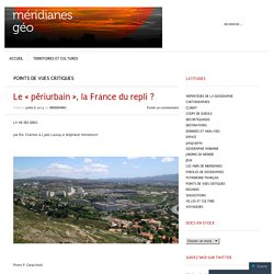 Le «périurbain, la France du repli ?