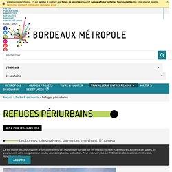 Refuges périurbains - Bordeaux Métropole