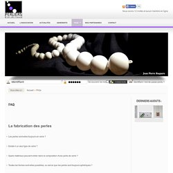 Perliers d'Art de France - FAQs