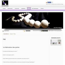 Perliers d'Art de France - FAQs