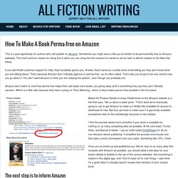 How To Make A Book Perma-free on Amazon - All Fiction Writing