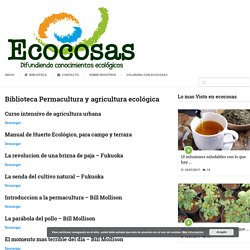 Biblioteca Permacultura y agricultura ecológica