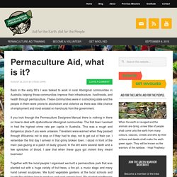 Permaculture Aid, what is it?