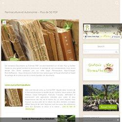 Permaculture et Autonomie – Plus de 50 PDF