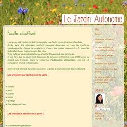 Le jardin autonome, permaculture et vie en autarcie: Poulailler autosuffisant