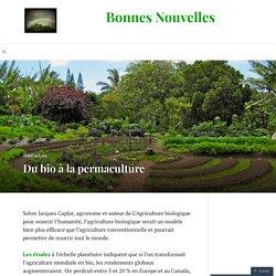 Du bio à la permaculture