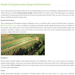 Benefits of doing Permaculture Design Certification Course