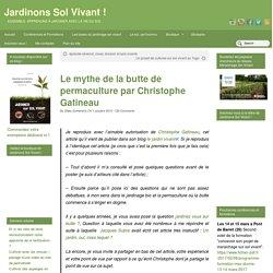 Le mythe de la butte de permaculture par Christophe Gatineau