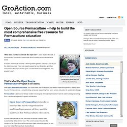Open Source Permaculture – help to build the most comprehensive free resource for Permaculture education