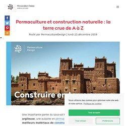Permaculture et construction naturelle : la terre crue de A à Z