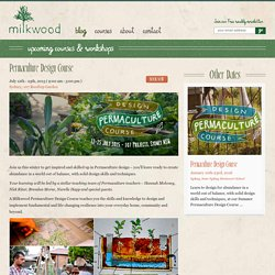 Permaculture Design Course - Sydney July 2015 - Milkwood