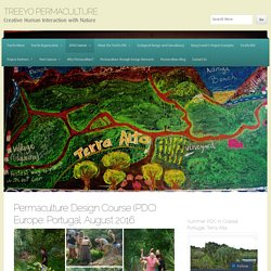 Permaculture Design Course (PDC) Europe: Portugal, August 2016