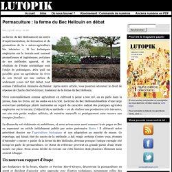 Permaculture : la ferme du Bec Hellouin en débat