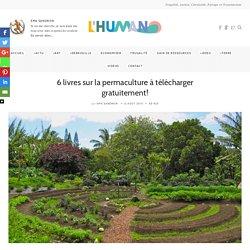 6 livres sur la permaculture à télécharger gratuitement!