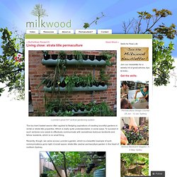 Living close: strata title permaculture