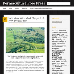 Interview With Mark Shepard of New Forest Farm