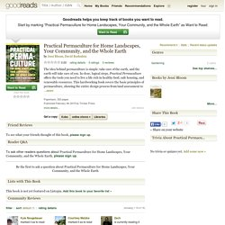 Practical Permaculture for Home Landscapes, Your Community, and the Whole Earth by Jessi Bloom