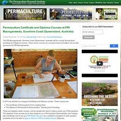 Permaculture Certificate and Diploma Courses at PRI Maungaraeeda, Sunshine Coast (Queensland, Australia)