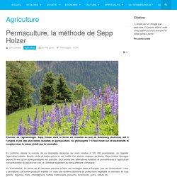 Permaculture, la méthode de Sepp Holzer