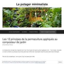 Les 12 principes de la permaculture appliqués au composteur de jardin - Le potager minimaliste