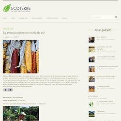 La permaculture un mode de vie « Ecoterre TV