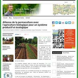 Alliance de la permaculture avec l'agriculture biologique pour un système productif et écologique
