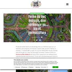 A la Ferme du Bec Hellouin, bio et permaculture Haute-Normandie