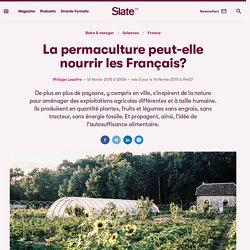 La permaculture peut-elle nourrir les Français?