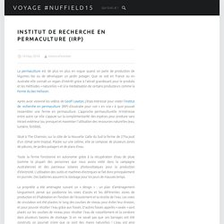 Institut de recherche en Permaculture (IRP) – Voyage #Nuffield15